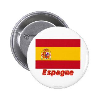 Français de Drapeau Espagne avec le nom en Badge Rond 5 Cm