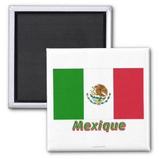 Français de Drapeau Mexique avec le nom en Aimant