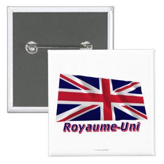 Français de Drapeau Royaume-Uni avec le nom en Badges Avec Agrafe