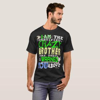 Frère fou certifié drôle t-shirt