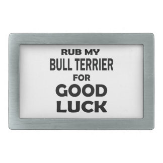 Frottez mon bull-terrier pour la bonne chance boucles de ceinture rectangulaires