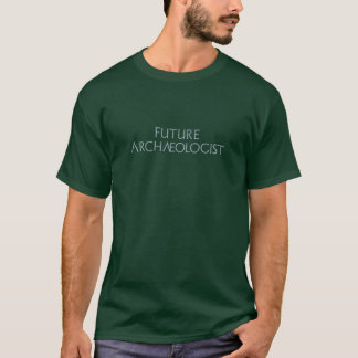 Futur archéologue t-shirt