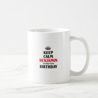 Gardez Benjamin calme son seulement votre Mug Blanc