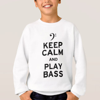 Gardez la basse de calme et de jeu sweatshirt