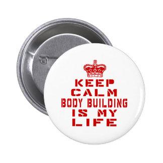 Gardez la musculation calme est ma vie badge rond 5 cm