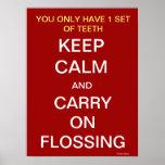 Gardez l'affiche de motivation calme de dentiste poster