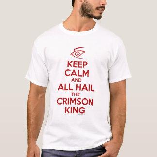 Gardez le calme avec le roi cramoisi t-shirt