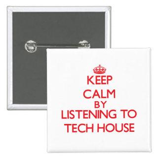 Gardez le calme en écoutant la MAISON de TECH