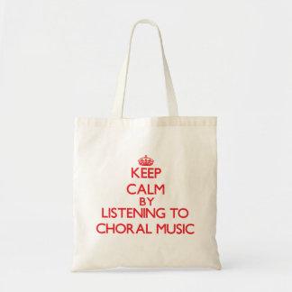 Gardez le calme en écoutant la MUSIQUE CHORALE Sac De Toile