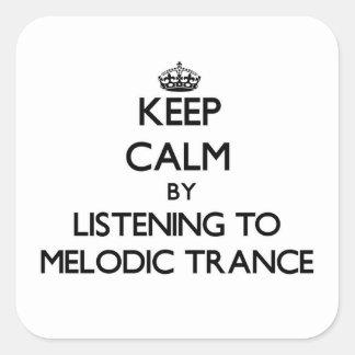 Gardez le calme en écoutant la TRANSE MÉLODIQUE Sticker Carré