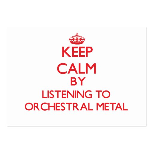 Gardez le calme en écoutant le MÉTAL ORCHESTRAL Carte De Visite
