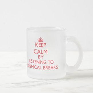 Gardez le calme en écoutant les COUPURES CHIMIQUES Tasse À Café