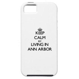 Gardez le calme en habitant à Ann Arbor Étui iPhone 5