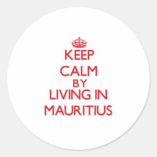 Gardez le calme en habitant en Îles Maurice Sticker Rond