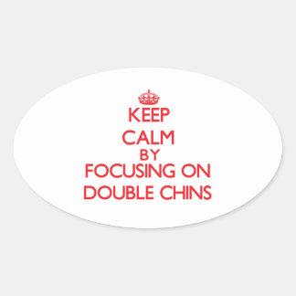Gardez le calme en se concentrant sur de doubles sticker ovale