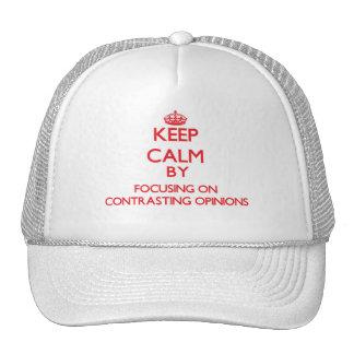 Gardez le calme en se concentrant sur des avis casquettes
