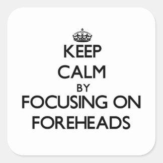 Gardez le calme en se concentrant sur des fronts sticker carré