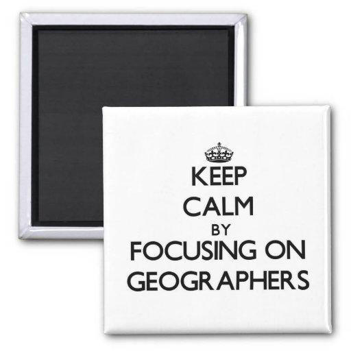 Gardez le calme en se concentrant sur des géograph magnets