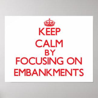 Gardez le calme en se concentrant sur des REMBLAIS Affiches