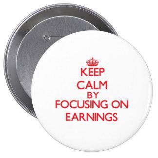 Gardez le calme en se concentrant sur des REVENUS Pin's