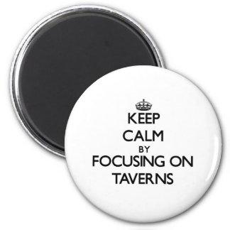 Gardez le calme en se concentrant sur des tavernes