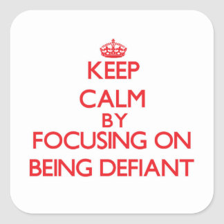 Gardez le calme en se concentrant sur être sticker carré