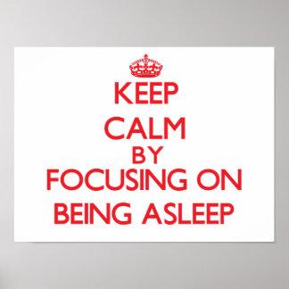 Gardez le calme en se concentrant sur être endormi posters