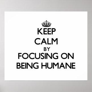 Gardez le calme en se concentrant sur être humanit