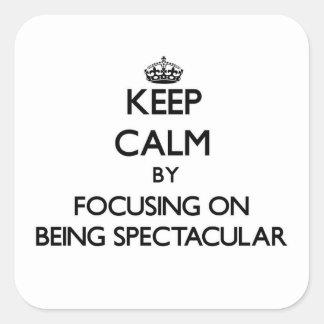 Gardez le calme en se concentrant sur être spectac