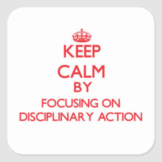 Gardez le calme en se concentrant sur l action stickers carrés