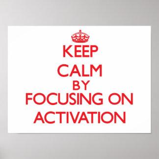 Gardez le calme en se concentrant sur l activation affiches
