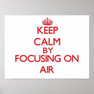 Gardez le calme en se concentrant sur l air affiche