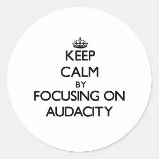 Gardez le calme en se concentrant sur l audace