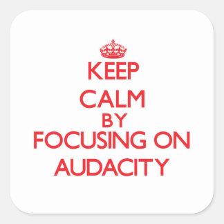 Gardez le calme en se concentrant sur l audace autocollant carré