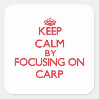 Gardez le calme en se concentrant sur la carpe autocollants carrés