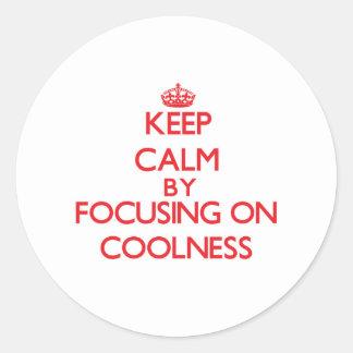 Gardez le calme en se concentrant sur la fraîcheur autocollants ronds