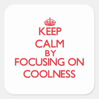 Gardez le calme en se concentrant sur la fraîcheur autocollants carrés