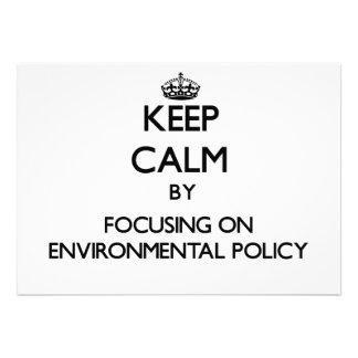Gardez le calme en se concentrant sur la politique faire-parts