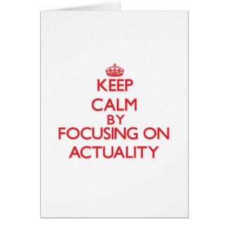 Gardez le calme en se concentrant sur la réalité carte de vœux