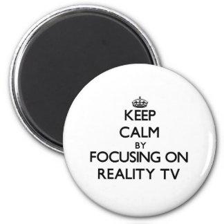 Gardez le calme en se concentrant sur la réalité T