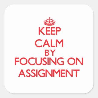 Gardez le calme en se concentrant sur la tâche adhésif
