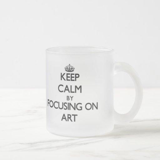Gardez le calme en se concentrant sur l'art tasse à café