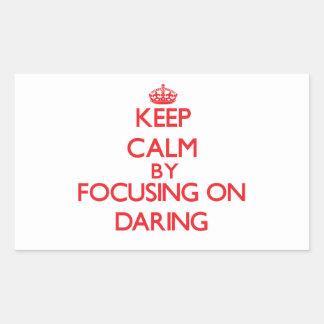 Gardez le calme en se concentrant sur l'audace stickers rectangulaires