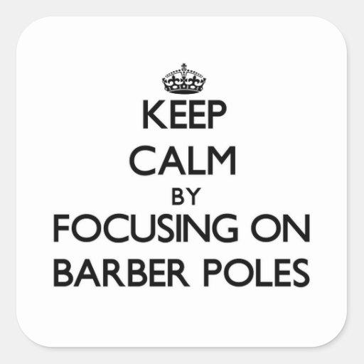 Gardez le calme en se concentrant sur le coiffeur autocollant carré
