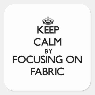 Gardez le calme en se concentrant sur le tissu sticker carré