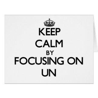 Gardez le calme en se concentrant sur l'ONU Carte