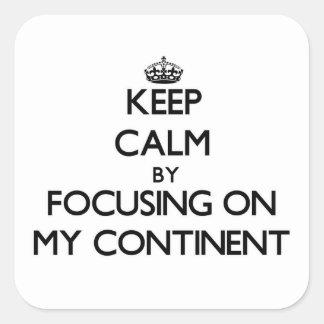 Gardez le calme en se concentrant sur mon sticker carré