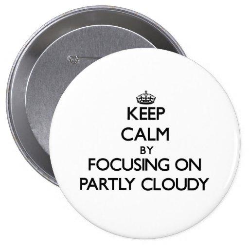 Gardez le calme en se concentrant sur partiellemen badge
