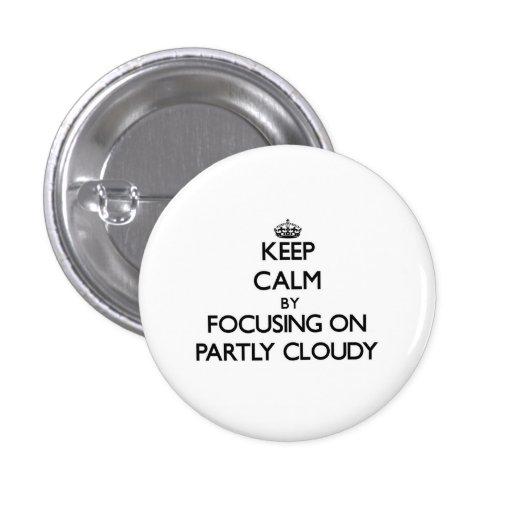 Gardez le calme en se concentrant sur partiellemen