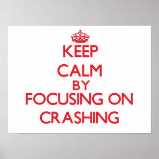 Gardez le calme en se concentrant sur se briser affiches